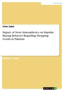 effect of business ethics on buying behaviour books impact of store atmospherics on impulse buying behavior