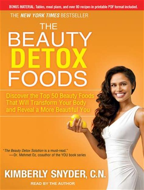 Detox Book Snyder by Listen To Detox Foods Discover The Top 50