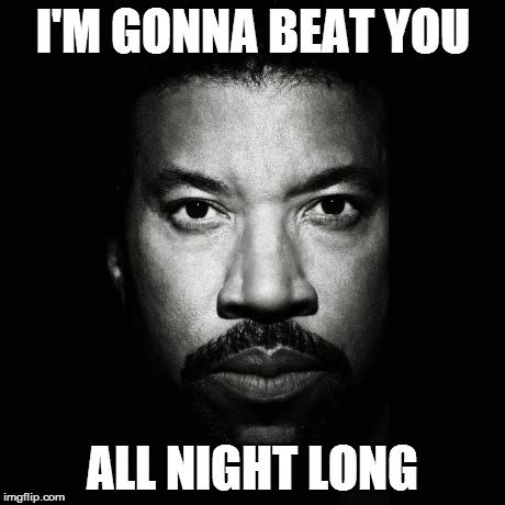 Lionel Richie Meme - needed lionel richie puns imgflip
