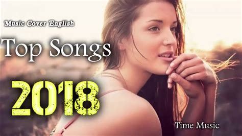 BEST English Music Cover 2018 Hit Popular Acoustic Songs