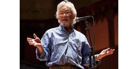 David Suzuki Fukushima David Suzuki Regrets Dire Fukushima Warning