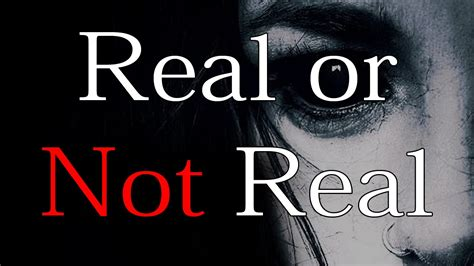 Or Not Quot Real Or Not Real Quot By De Cesare Mrcreepypasta S Storytime