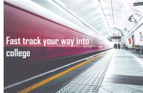 Mba Fast Track Colleges Only by Fast Track Your Way To Becoming An Enrolled College