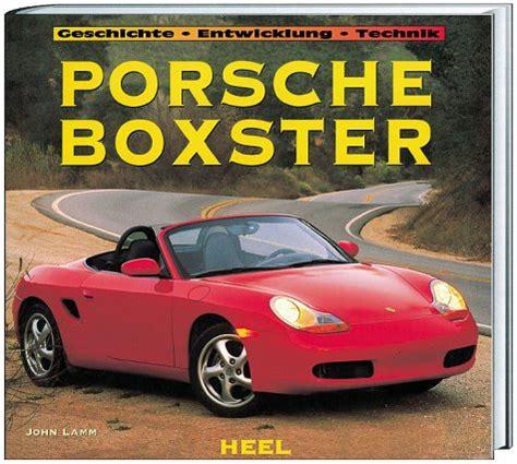 Porsche Entwicklung by Deutsche B 252 Cher Pdf Download Porsche Boxster Geschichte