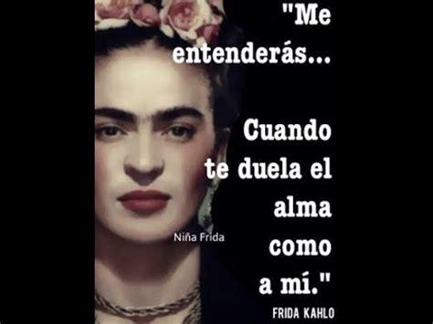 imagenes de reflexion de frida kahlo frases c 233 lebres de frida khalo para descargar y compartir