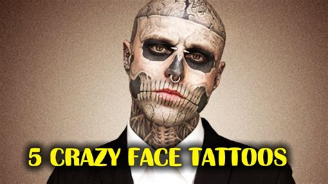 crazy face tattoos 5 tattoos world