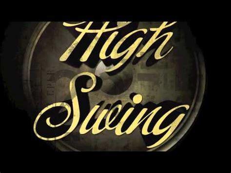 electro swing youtube electro swing high swing youtube
