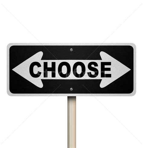 The Of Choosing choose two way road sign isolated stock photo 169 iqoncept 136495 stockfresh
