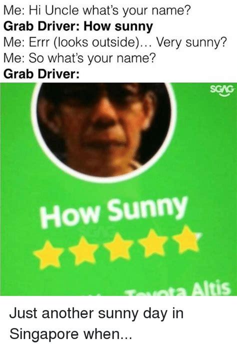 whats your name absurdpics me hi what s your name grab driver how me
