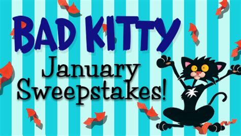 January Sweepstakes - bad kitty books team bad kitty books