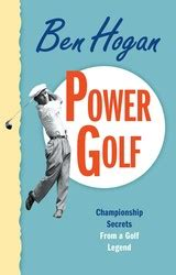 best golf swing books power golf book by ben hogan official publisher page