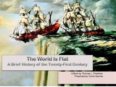 The World Is Flat Oleh Friedman the world is flat presentation gaxiola