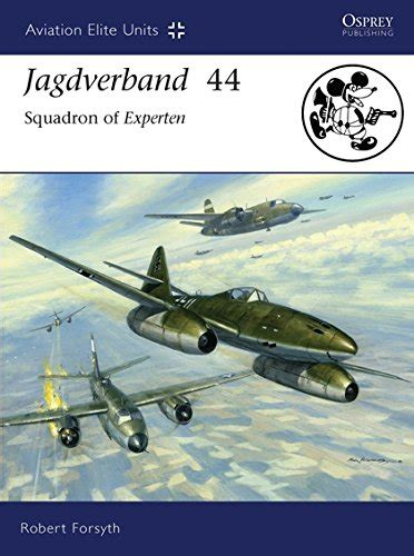 jagdgeschwader 1 oesau aces 1939 45 aircraft of the aces books robert forsyth author profile news books and speaking