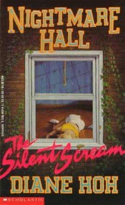 nightmare books the silent scream nightmare 1 by diane hoh