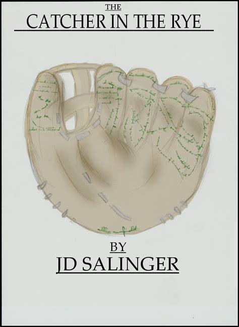 Allies Mitt Descriptive Essay by The Catcher In The Rye By Mercutia On Deviantart