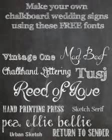 Wedding Chalkboard Font by Make Your Own Chalkboard Signs Free Printable The