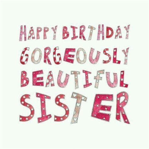 Big Birthday Quotes 100 Sister Birthday Quotes Happy Funny Little And Big