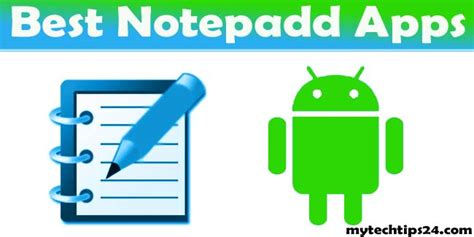 free apps for android phones best notepad app for android phones and tablets