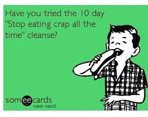 Jokes About Detox Diets by Stop Crap Cleanse Fitness Motivation
