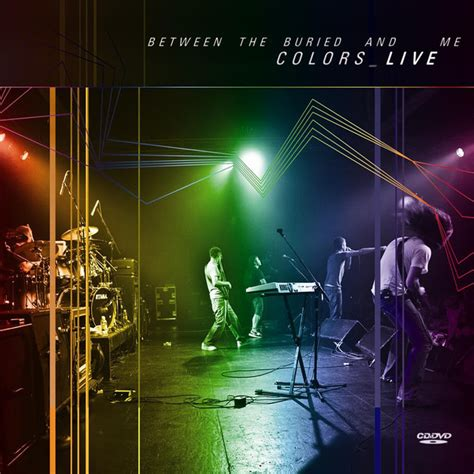 between the buried and me colors colors live album by between the buried and me lyreka