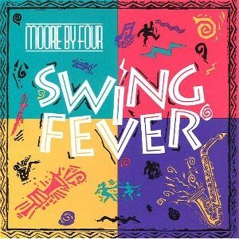 swing fever by four swing fever