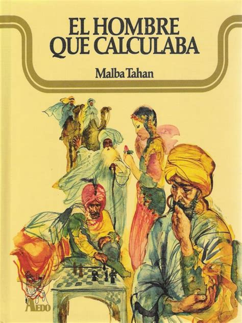 el hombre que calculaba libros maravillosos patricio share the knownledge