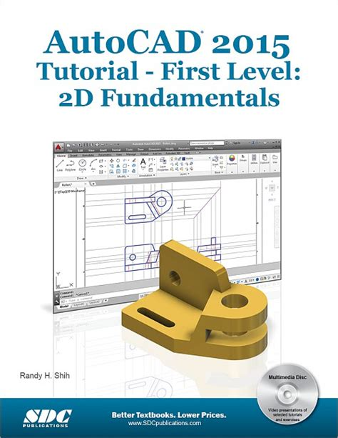 tutorial guide to autocad 2015 autocad 2015 tutorial first level 2d fundamentals book
