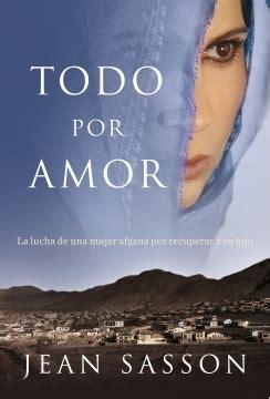 libro un juego de amor todo por amor sasson jean sinopsis del libro rese 241 as criticas opiniones quelibroleo