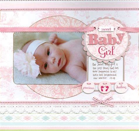 scrapbook layout for baby baby girl scrapbooking i like pinterest scrapbooking