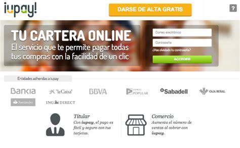 Paypal Banca by Iupay El Paypal De La Banca Espa 241 Ola