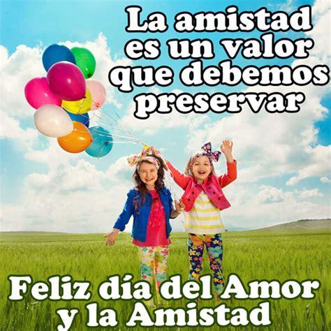 imagenes de amor y amistad feliz dia maravillosas tarjetas de feliz dia del amor y la amistad