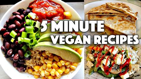 easy vegan 5 minute recipes for college students youtube