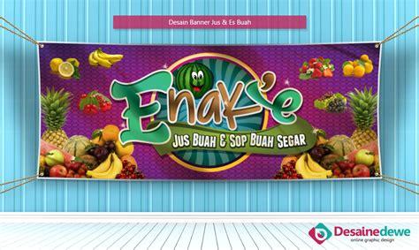 desain banner jus buah desain banner juice es buah desain grafis online