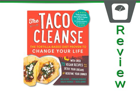 Detox Book Reviews by The 30 Day Taco Cleanse Diet Book Review Does It Work