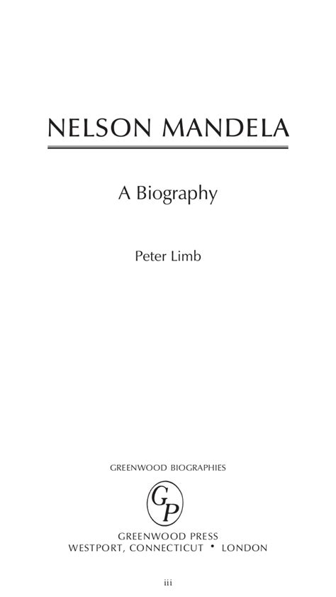 nelson mandela a biography peter limb the life history of nelson mandella