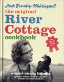 Summer Reading The River Cottage Book by The River Cottage Cookbook Hugh Fearnley Whittingstall