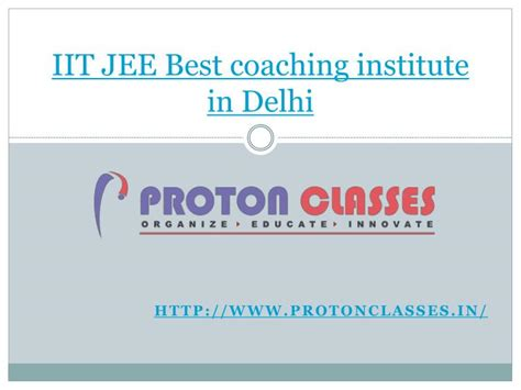 Top Mba Coaching Institutes In Delhi by Ppt Iit Jee Best Coaching Institute In Delhi Powerpoint