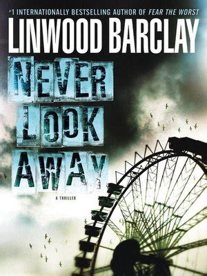 never look away 0752897438 never look away by linwood barclay 183 overdrive rakuten overdrive ebooks audiobooks and