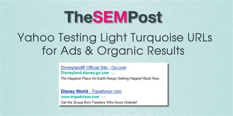 yahoo email problems july 2015 yahoo testing light turquoise urls for ads organic