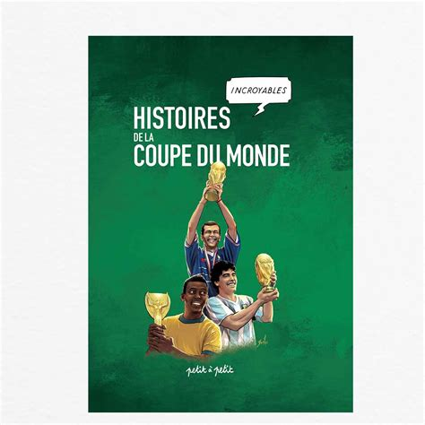 histoire s de la coupe du monde en bd 201 ditions petit 224