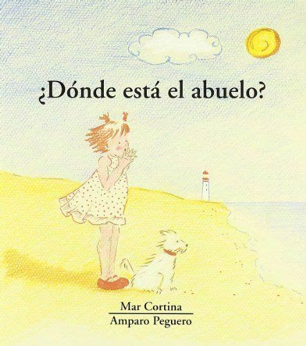 66 best cuentos sobre abuelos y abuelas images on grandmothers short stories and