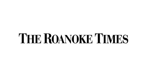 roanoke times obituary section roanoke com news weather and sports in roanoke and