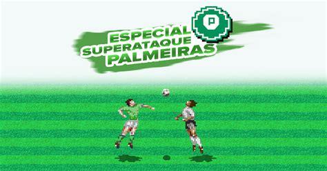 Globo Esporte Superataque Do Palmeiras Globoesporte