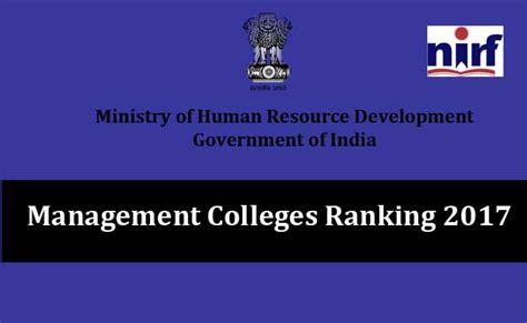 Mba Colleges Ranking India 2017 by Management Colleges Institute Ranking 2017 By Mhrd Nirf
