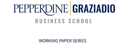 Pepperdine Mba Vs Other School by Graziadio Working Paper Series Graziadio School Of