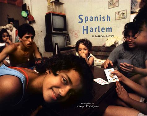 harlem el barrio in the 80s books harlem el barrio in the 80s powerhouse books