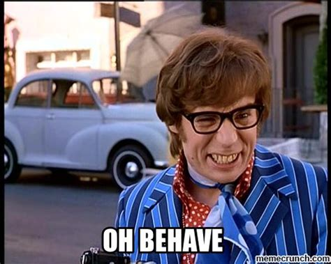 mike myers oh behave austin powers oh behave hilarious nonsense