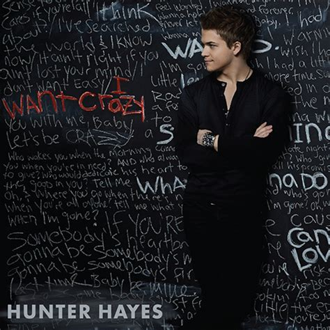 hunter hayes album premiere quot i want crazy quot cover art hunter hayes official
