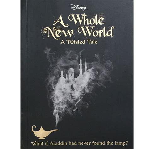 disney twisted tales a whole new world novel a whole new world a twisted tale smartypants