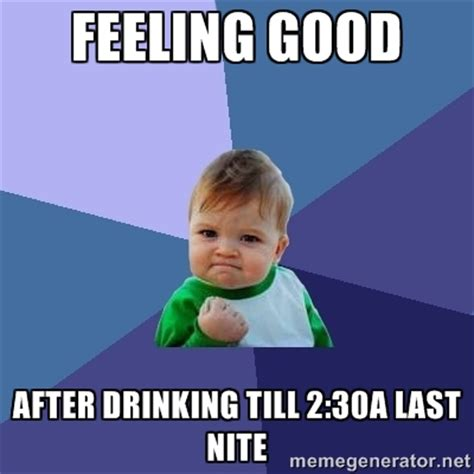 Feel Good Meme - feeling good memes image memes at relatably com